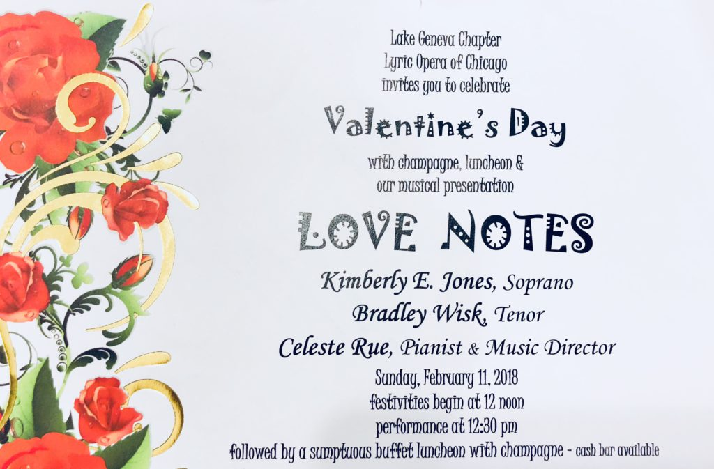 Lake Geneva Chapter of the Lyric Opera of Chicago invites you to celebrate Valentine's Day with Champagne, luncheon and musical presentation on Sunday, February 11, 2018 starting at noon.